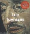 Luc Tuymans - Ulrich Loock, Nancy Spector