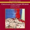 Chocolate Chip Cookie Murder a Hannah Swensen Mystery - Joanne Fluke, Suzanne Toren