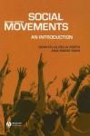 Social Movements: An Introduction - Donatella Della Porta, Mario Diani