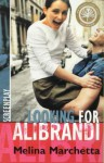 Looking for Alibrandi: Screenplay of a Film - Melina Marchetta