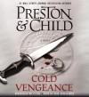 Cold Vengeance [With Earbuds] - Douglas Preston, Lincoln Child, Rene Auberjonois