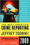 The Best American Crime Reporting 2009 - Jeffrey Toobin, Otto Penzler, Thomas H. Cook