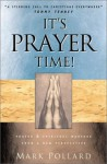 It's Prayer Time: Prayer and Spiritual Warfare from the African-American Perspective - Mark Pollard