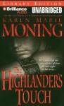 The Highlander's Touch - Karen Marie Moning, Phil Gigante