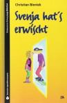 Svenja hat's erwischt. (SZ Junge Bibliothek Jugendliteraturpreis, #12) - Christian Bieniek