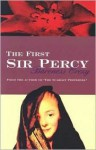 The First Sir Percy - Emmuska Orczy