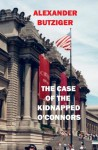 The Case of the Kidnapped O'Connors - Alexander Butziger