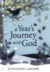 A Year's Journey With God - Jennifer Rees Larcombe