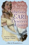 One Good Earl Deserves a Lover: Number 2 in series (Rules of Scoundrels) - Sarah MacLean