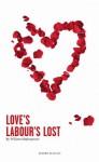 Love's Labours Lost - William Shakespeare