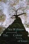 The Colour of Grass - Nia Williams