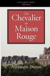 The Chevalier de Maison Rouge - Alexandre Dumas