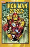 Iron Man 2020 - Herbe Trimpe, Ken McDonald, Mark Beachum, Fred Schiller, Simon Furman, Barry Windsor-Smith, Tom DeFalco, Bryan Hitch