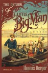 The Return of Little Big Man - Thomas Berger