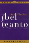 Bel Canto: Bel Canto (Audio) - Ann Patchett, Anna Fields