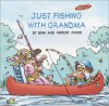 Just Fishing with Grandma - Gina Mayer, Mercer Mayer