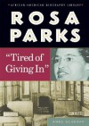 Rosa Parks: Tired of Giving in - Anne Schraff