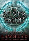 The Silver Hand - Stuart Langston, Stephen R. Lawhead