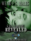 Shadow Revealed - Wendy S. Hales