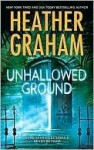 Unhallowed Ground (Harrison Investigation #7) - Heather Graham