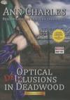 Optical Delusions in Deadwood - Ann Charles, Caroline Shaffer