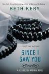 Since I Saw You - Beth Kery