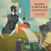 Modern Vintage Illustration - Martin Dawber, Stephen Bayley