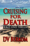 Cruising for Death - D.V. Berkom