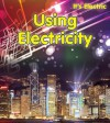 Using Electricity - Chris Oxlade