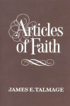 Articles of Faith (Missionary Reference Library) - James E. Talmage