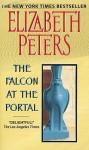 The Falcon at the Portal (Amelia Peabody, #11) - Elizabeth Peters