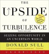 The Upside of Turbulence (Audio) - Donald Sull, Loren Lester