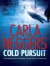 Cold Pursuit (A Black Falls Novel) - Carla Neggers