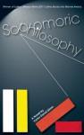 Sophomoric Philosophy - Victor David Giron, R. Miller, Gabriel Hurier, Karolina Faber