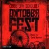 Oktoberfest - Detlef Bierstedt, Christoph Scholder