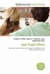 Apt Pupil (Film) - Agnes F. Vandome, John McBrewster, Sam B Miller II