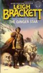 The Ginger Star - Leigh Brackett