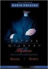 Healing Secrets (Father Gilbert Mysteries, 2) - Paul McCusker