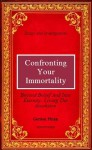 Confronting Your Immortality - Gordon Phinn