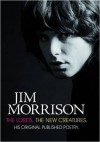 The Lords and New Creatures. Jim Morrison - Jim Morrison