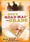 God's Road Map for Grads - David Bordon, Tom Winters