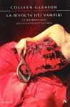 La rivolta dei vampiri - Colleen Gleason