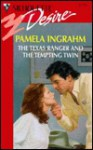 The Texas Ranger and the Tempting Twin (Silhouette Desire , #1170) - Pamela Ingrahm