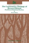 The Constructive Theology of Bernard Meland: Postliberal Empirical Realism - Tyron Inbody