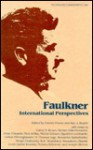 Faulkner, International Perspectives: Faulkner and Yoknapatawpha, 1982 - Doreen Fowler, Ann J. Abadie