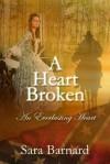 A Heart Broken - Sara Barnard