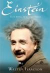 Einstein: Sua Vida, Seu Universo - Celso Nogueira, Isa Mara Lando, Walter Isaacson, Fernanda Ravagnani