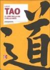 Tao - Il libro della via e della virtù - Laozi