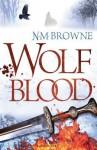 Wolf Blood: Epub eBook Edition - N.M. Browne