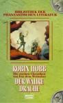 Der Wahre Drache - Robin Hobb, Rainer Schumacher